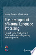 The Development of Natural Language Processing