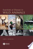Essentials of Disease in Wild Animals Book
