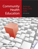 Community Health Education  Settings  Roles  and Skills