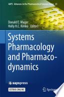 Systems Pharmacology and Pharmacodynamics