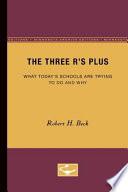 The Three R's Plus