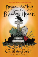 Pdf Bryant & May and the Bleeding Heart Telecharger