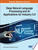 Deep Natural Language Processing and AI Applications for Industry 5 0