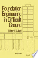 Foundation Engineering in Difficult Ground Book
