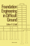 Foundation Engineering in Difficult Ground