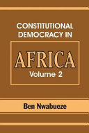 Constitutional Democracy in Africa  Constitutionalism  authoritarianism and statism