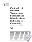 Continuity of Offender Treatment for Substance Use Disorders from Institution to Community