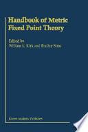 Handbook of Metric Fixed Point Theory