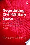 Negotiating Civil–Military Space
