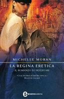 La regina eretica. Il romanzo di Nefertari