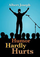Humor Hardly Hurts