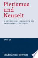 Pietismus und Neuzeit Band 36 – 2010