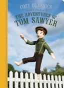 Cozy Classics: The Adventures of Tom Sawyer