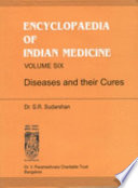 """Encyclopaedia of Indian Medicine"" by Saligrama Krishna Ramachandra Rao, S. R. Sudarshan, Dr. V. Parameshvara Charitable Trust"