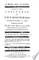 A Minister Dead Yet Speaking Being The Substance Of Two Discourses On Heb Xi 4 Preached Nov 11 1770 Occasioned By The Death Of The Rev G Whitefield Second Edition