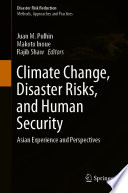 Climate Change  Disaster Risks  and Human Security