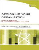 Designing Your Organization