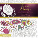 Jesus Always Adult Coloring Book: Creative Coloring and Hand Lettering