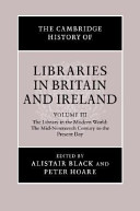The Cambridge History of Libraries in Britain and Ireland: 1850-2000