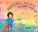 Hazel Nutt, Alien Hunter ebook