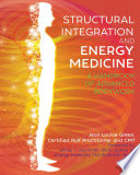 Structural Integration and Energy Medicine Book