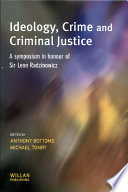 Ideology, Crime and Criminal Justice