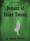Demons of Snake Swamp
