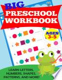 Big Preschool Workbook  Ages 3 5 Book PDF