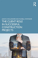 The Client Role in Successful Construction Projects Pdf/ePub eBook