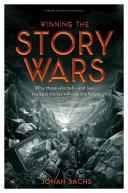 Winning the Story Wars