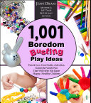 1,001 Boredom Busting Play Ideas