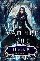 The Vampire Gift 8