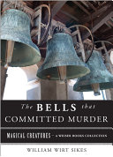 The Bells that Committed Murder