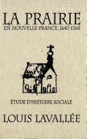 Pdf Prairie en Nouvelle-France, 1647-1760 Telecharger