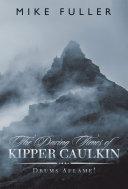 The Daring Times of Kipper Caulkin Pdf/ePub eBook