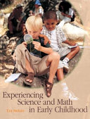 Experiencing Science And Math In Early Childhood