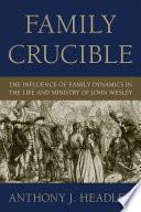 Family Crucible