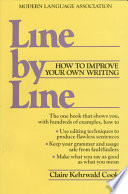 """""""Line by Line: How to Edit Your Own Writing"""" by Reference Division Staff, Claire Kehrwald Cook, Houghton Mifflin Company, Modern Language Association of America, Modern Language Association"""
