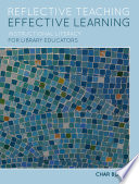 Reflective Teaching, Effective Learning