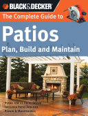 Black & Decker The Complete Guide to Patios