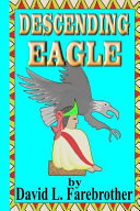 Descending Eagle Book PDF