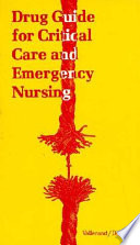 Drug Guide for Critical Care and Emergency Nursing
