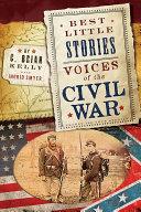 Best Little Stories  Voices of the Civil War