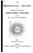 The Democratic Review of British and Foreign Politics  History  and Literature