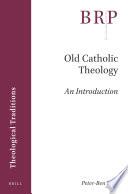 Old Catholic Theology