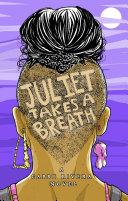 Juliet Takes a Breath: