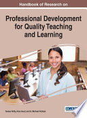 Handbook of Research on Professional Development for Quality Teaching and Learning