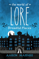 The World of Lore: Dreadful Places Pdf/ePub eBook