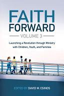 Faith Forward Volume 3