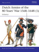 Dutch Armies of the 80 Years    War 1568   1648  1